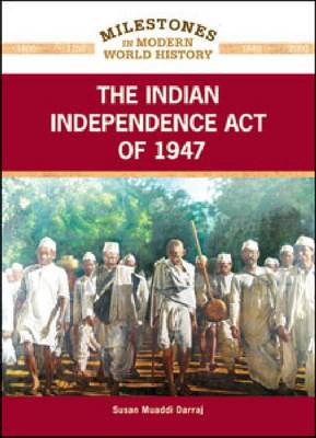 The Indian Independence Act of 1947 by Susan Muaddi Darraj