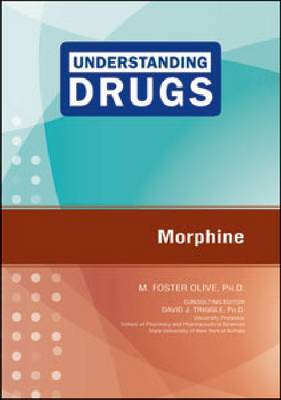 Morphine by M. Foster Olive