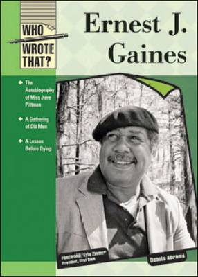 Ernest J Gaines by