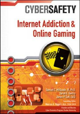 Internet Addiction and Online Gaming by Samuel C., III McQuade