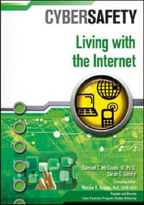Living with the Internet by Samuel C., III McQuade