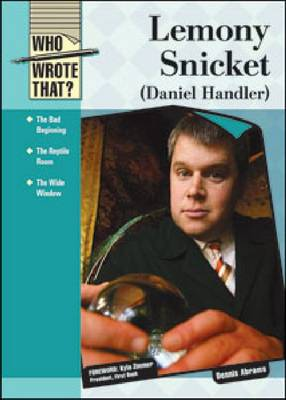 Lemony Snicket (Daniel Handler) by Dennis Abrams, Kyle Zimmer
