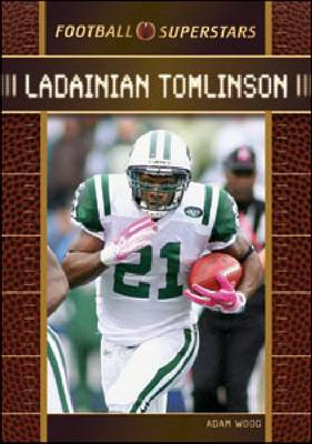 Ladainian Tomlinson by Chelsea House Publishers