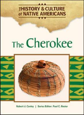 The Cherokee by Robert J. Conley