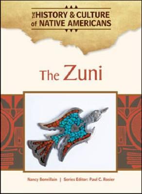 The Zuni by Nancy Bonvillian