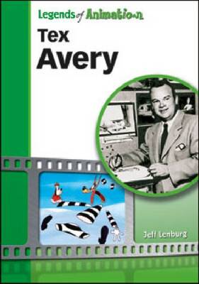 Tex Avery by Jeff Lenburg