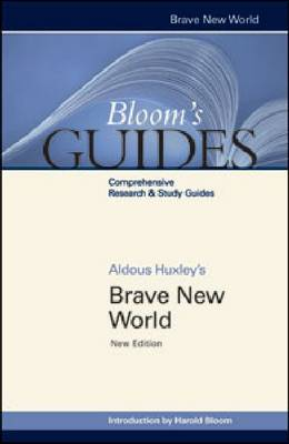 Aldous Huxley's Brave New World by Chelsea House Publishers