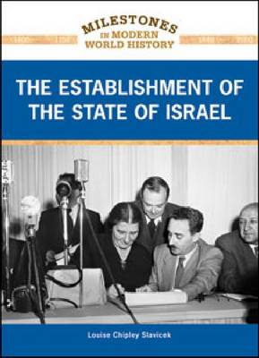 The Establishment of the State of Israel by Louise Chipley Slavicek