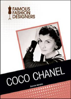 Coco Chanel by Dennis Abrams