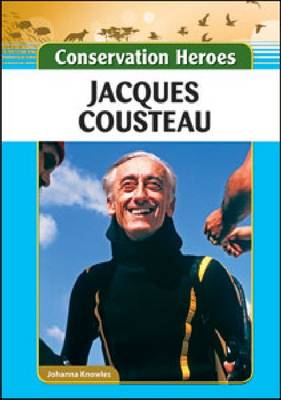 Jacques Cousteau by Johanna Knowles