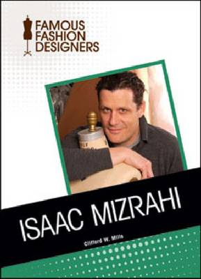 Isaac Mizrahi by Clifford W. Mills