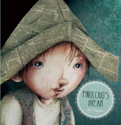 Pinocchio's Dream by An Leysen