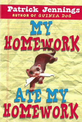 My Homework Ate My Homework by Patrick Jennings