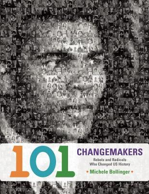 101 Changemakers by Michele Bollinger