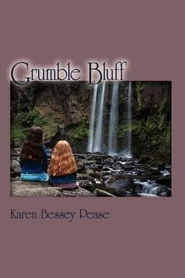 Grumble Bluff by Karen Bessey Pease