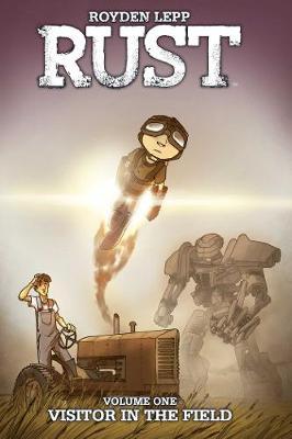 Rust: The Boy Soldier by Royden Lepp