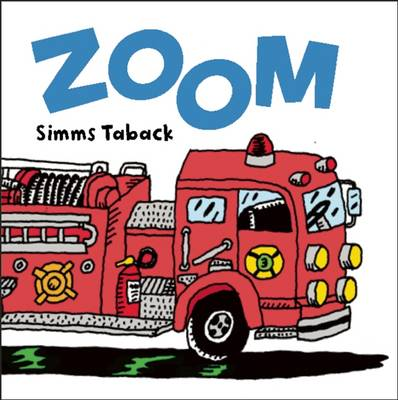 Simms Taback's More! Baby Gift Store Zoom Zoom! by Simms Taback