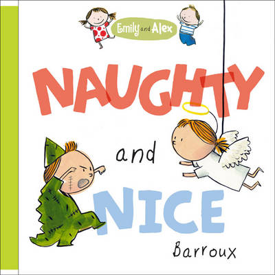 Emily and Alex Naughty and Nice by Sarah Barroux