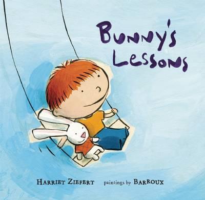 Bunny's Lessons by Harriet Ziefert, Sarah Barroux