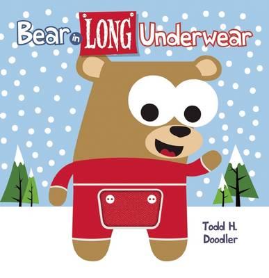 Bear In Long Underwear by Todd H. Doodler