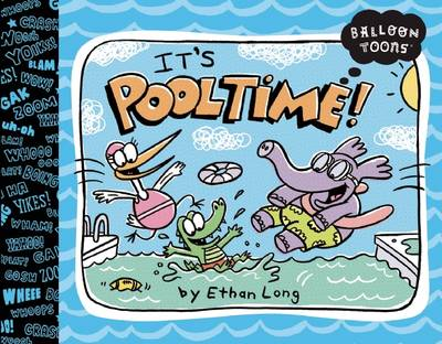 Balloon Toons: Pooltime Pooltime by Ethan Long