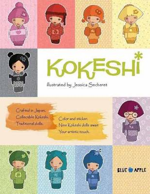 Kokeshi Dolls Coloring Book by Jessica Secheret
