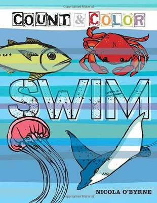 Count and Color: Swim Swim by Nicola O'Byrne