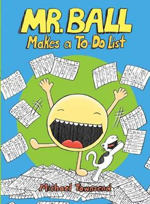Mr. Ball Makes a To-Do List by Michael Townsend