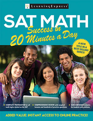SAT Math Success in 20 Minutes a Day by LearningExpress