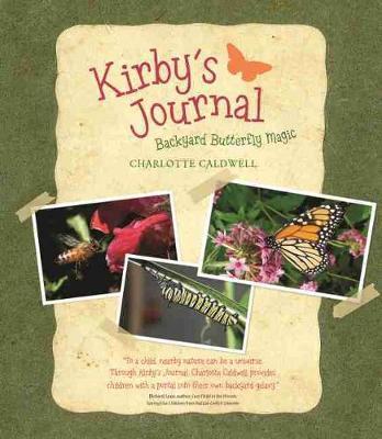Kirby's Journal Backyard Butterfly Magic by Charlotte Caldwell