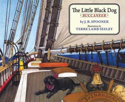 The Little Black Dog Buccaneer by J. B. Spooner