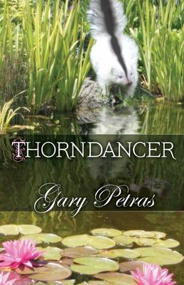 Thorndancer by Gary Petras