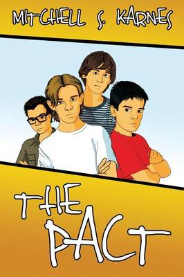 The Pact The Canaanshade Journeys Book I by Mitchell S Karnes