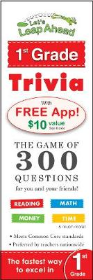 Let's Leap Ahead 1st Grade Trivia Notepad The Game of 300 Questions for you and your friends! by Alex A. Lluch