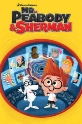 Mr. Peabody & Sherman by Sholly Fisch, Jorge Monlogo