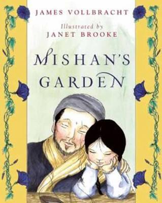 Mishan's Garden by James Vollbracht