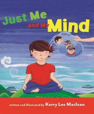 Just Me and My Mind by Kerry Lee MacLean
