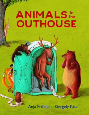 Animals in the Outhouse by Anja Frohlich
