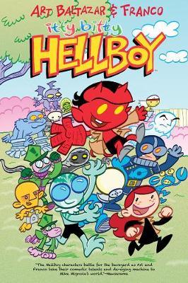 Itty Bitty Hellboy by Art Baltazar