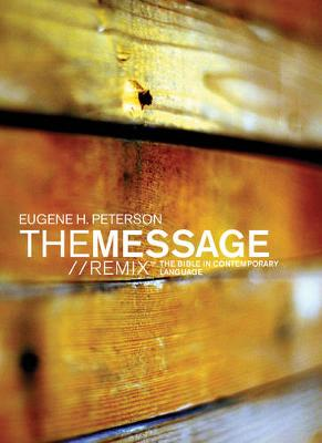 Message Remix 2.0 Bible-MS The Bible in Contemporary Language by Eugene H Peterson