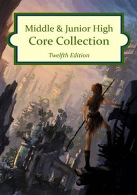 Middle & Junior High Core Collection, 2016 Edition by H. W. Wilson