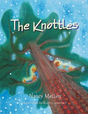 The Knottles by Nancy Mellon