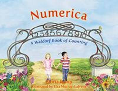 Numerica A Waldorf Book of Counting by Gloria Kemp