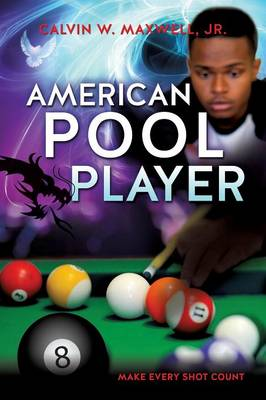 American Pool Player by Jr Calvin W Maxwell