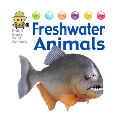 Freshwater Animals by David West