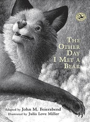 The Other Day I Met a Bear by John M. Feierabend
