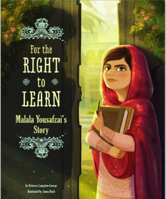 For the Right to Learn by Rebecca Langston-George, Janna Bock