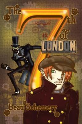 The 7th of London by Beau Schemery
