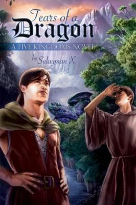 Tears of a Dragon by Sulayman X, X Sulayman