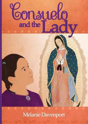 Consuelo and the Lady by Melanie a Davenport